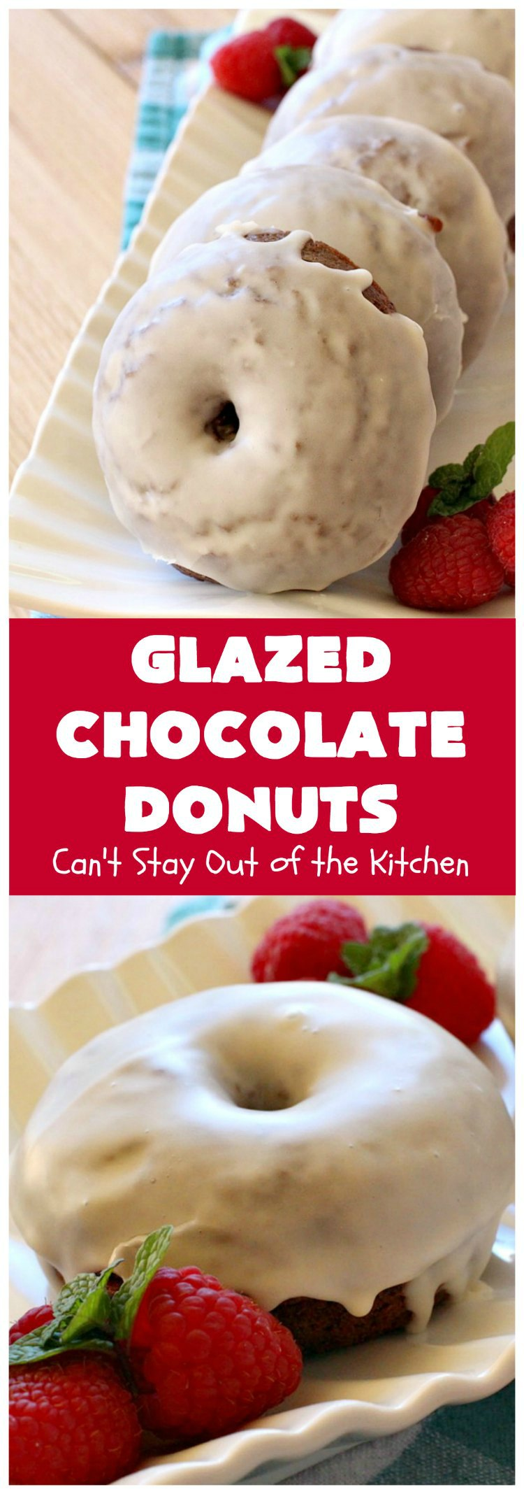 Glazed Chocolate Donuts | Can't Stay Out of the Kitchen