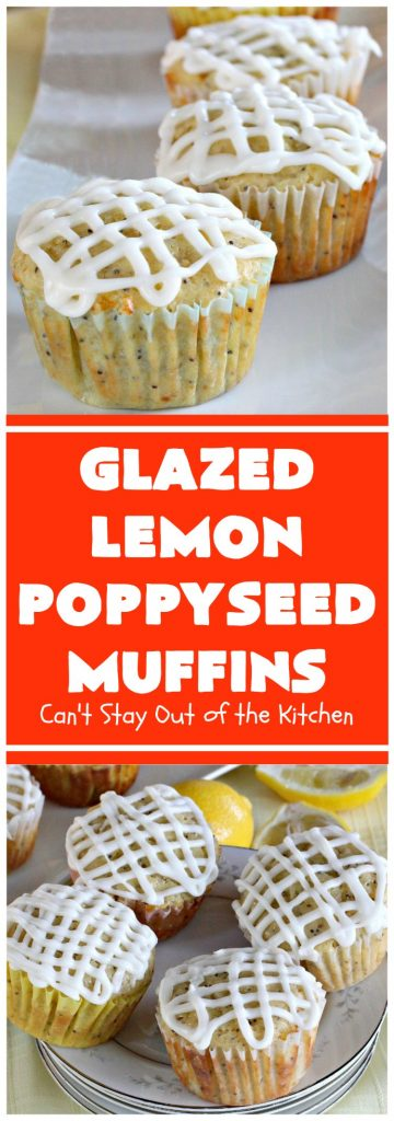 Glazed Lemon Poppyseed Muffins | Can't Stay Out of the Kitchen | these #breakfast #muffins are absolutely heavenly! Every bite will have you drooling. Terrific for a #holiday #breakfast, too. #lemon #poppyseeds #HolidayBreakfast #ChristmasBreakfast #NewYearsDayBreakfast