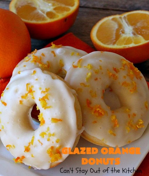 Glazed Orange Donuts | Can't Stay Out of the Kitchen | these fabulous #donuts are filled with #orange juice and orange zest. They're absolutely mouthwatering & perfect for a weekend #breakfast for company or family. #HolidayBreakfast #BakedOrangeDonuts