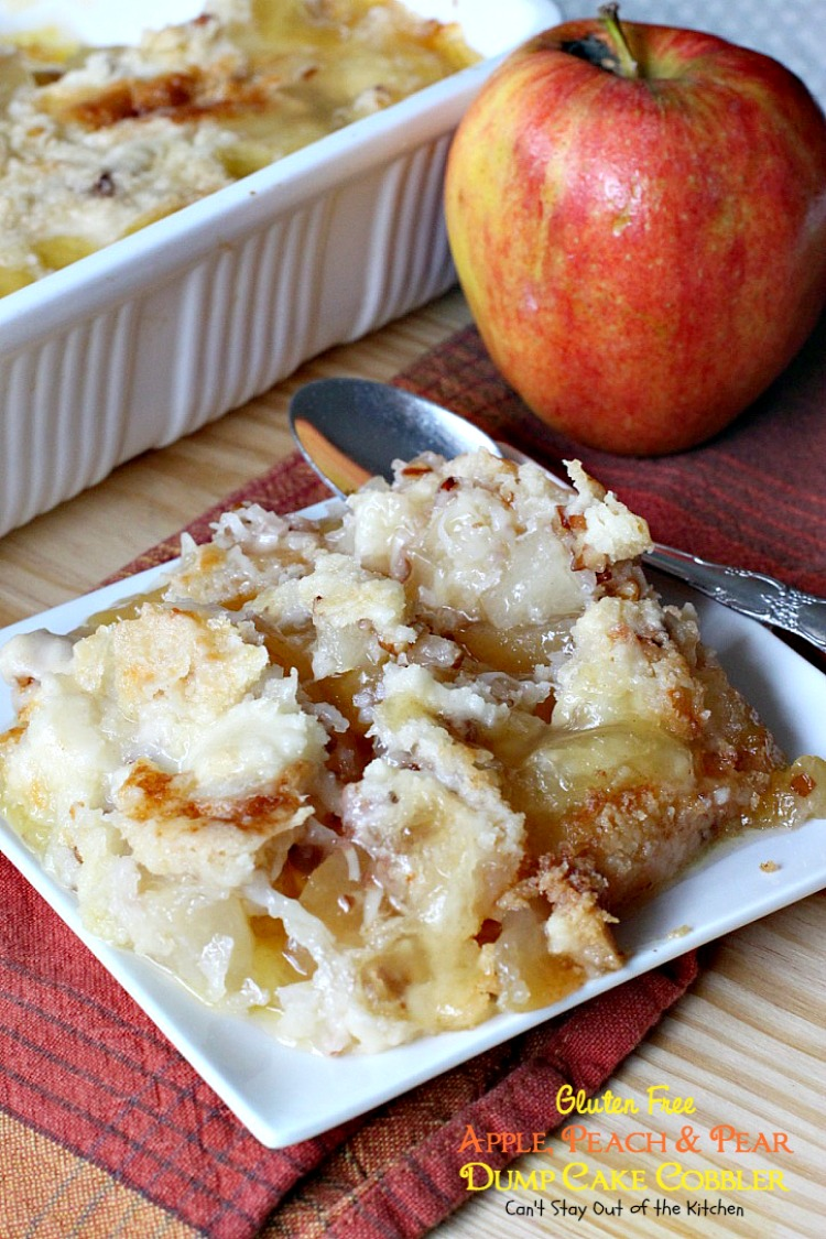 Gluten Free Apple, Peach and Pear Dump Cake Cobbler - Can ...