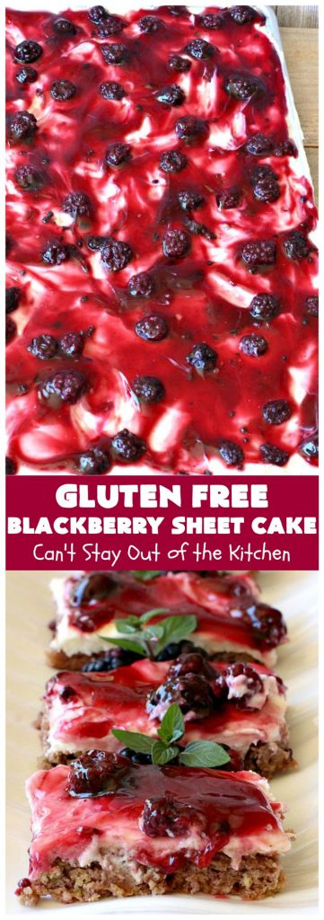Gluten Free Blackberry Sheet Cake | Can't Stay Out of the Kitchen