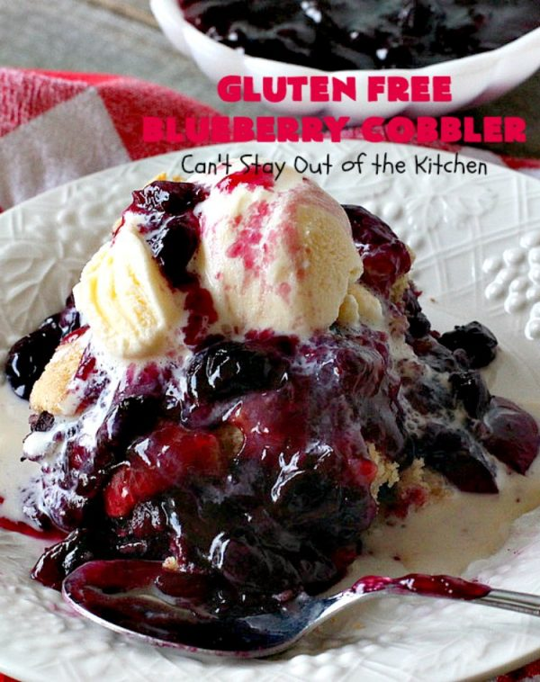 Gluten Free Blueberry Cobbler | Can't Stay Out of the Kitchen | this fantastic #cobbler is perfect for #holiday menus like #MothersDay or #FathersDay. It's filled with fresh #blueberries & has a delightful #glutenfree topping. Then it's served with warm blueberry sauce & ice cream! You'll never believe this decadent #dessert doesn't have regular flour! #BlueberryCobbler