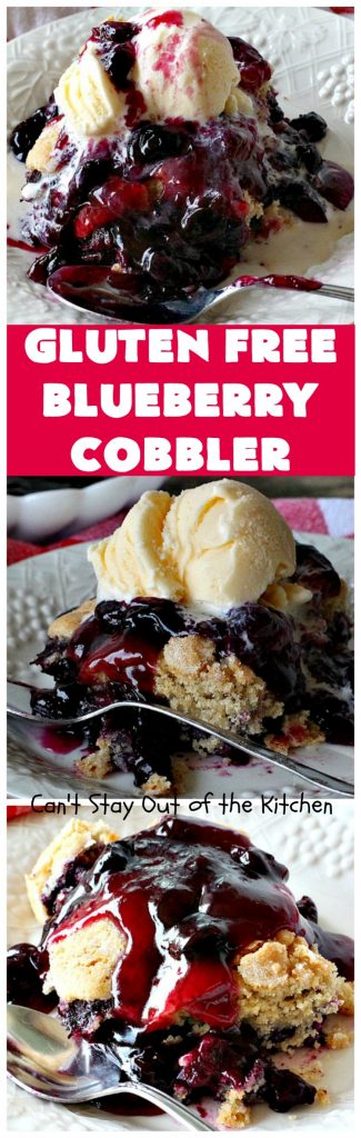 Gluten Free Blueberry Cobbler | Can't Stay Out of the Kitchen