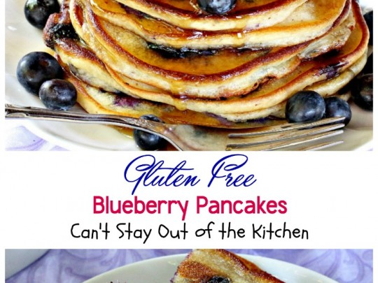 Gluten Free Blueberry Pancakes | Can't Stay Out of the Kitchen ...