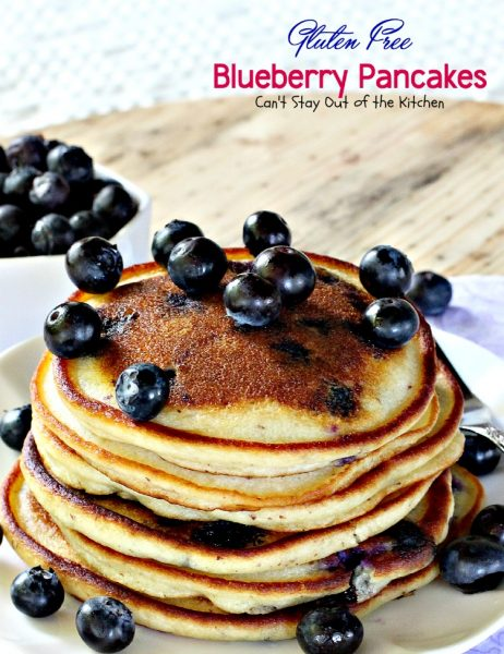 Gluten Free Blueberry Pancakes | Can't Stay Out of the Kitchen | fabulous #pancakes that are great for a #holiday #breakfast. Healthier, #cleaneating version. #blueberries