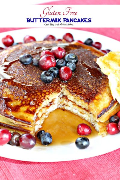 Gluten Free Buttermilk Pancakes | Can't Stay Out of the Kitchen | lovely #pancake recipe that's great for #breakfast. #glutenfree