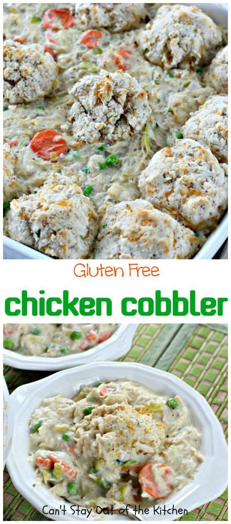 Gluten Free Chicken Cobbler | Can't Stay Out of the Kitchen | one of the BEST #chicken #potpie recipes you'll ever eat. Make it #glutenfree or with regular flour. Use #chicken or #turkey. It always turns out fantastic.