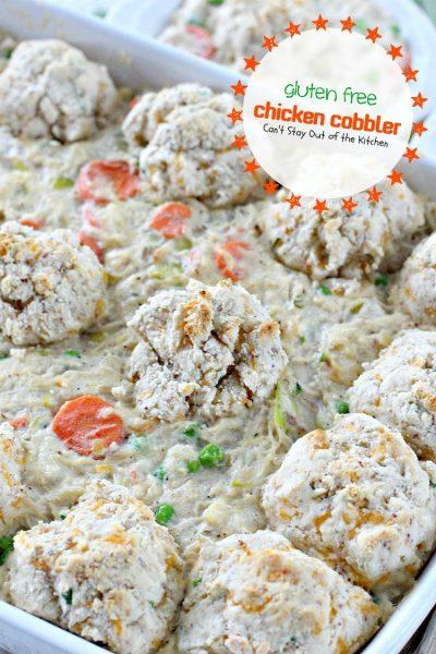 Gluten Free Chicken Cobbler - IMG_9826
