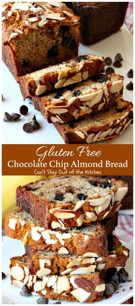 Gluten Free Chocolate Chip Almond Bread | Can't Stay Out of the Kitchen