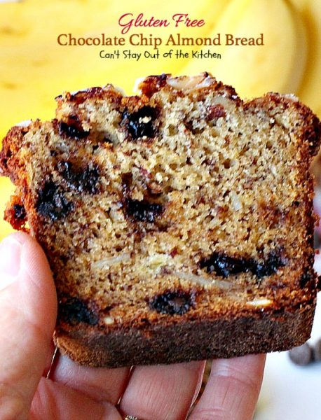 Gluten Free Chocolate Chip Almond Bread | Can't Stay Out of the Kitchen | this delicious #breakfast #bread is heavenly. It's filled with #chocolatechips #bananas and #almonds. #glutenfree