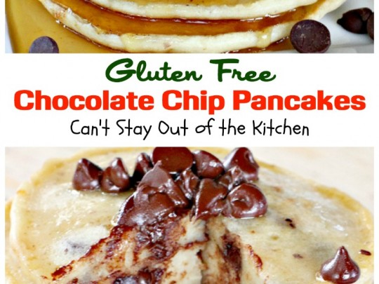 Gluten Free Chocolate Chip Pancakes | Can't Stay Out of the Kitchen | these luscious #pancakes are filled with #chocolatechips for amazing flavor. Great for #holiday #breakfasts. #glutenfree #chocolate