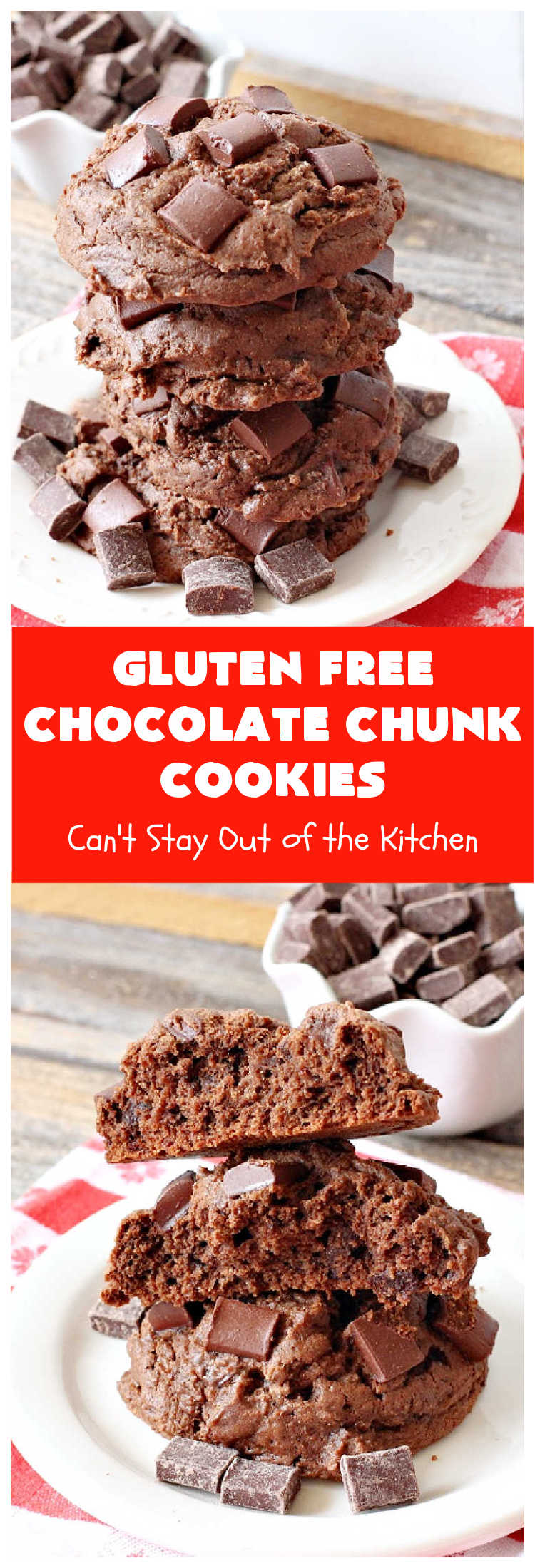 Gluten Free Chocolate Chunk Cookies | Can't Stay Out of the Kitchen | these awesome #cookies are the perfect #dessert for #MemorialDay, #FourthOfJuly, #LaborDay, backyard barbecues or other summer fun. So delicious you won't believe you're eating #GlutenFree #chocolate #tailgating #ChocolateDessert #GlutenFreeDessert #GlutenFreeChocolateChunkCookies