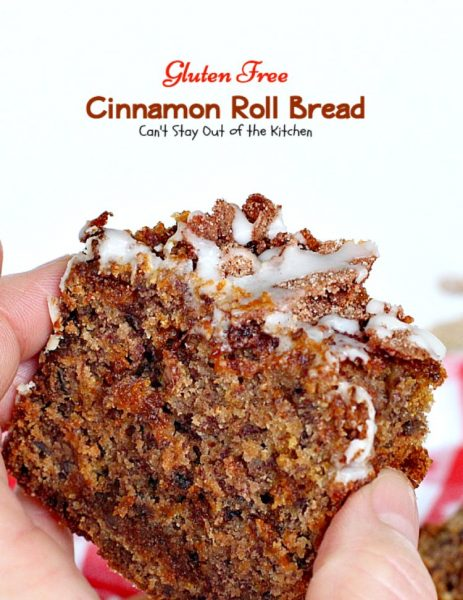 Gluten Free Cinnamon Roll Bread | Can't Stay Out of the Kitchen | awesome #bread that's reminiscent of eating #cinnamonrolls yet this one is #glutenfree! Great for a #holiday #breakfast. #pecans #cinnamonchips