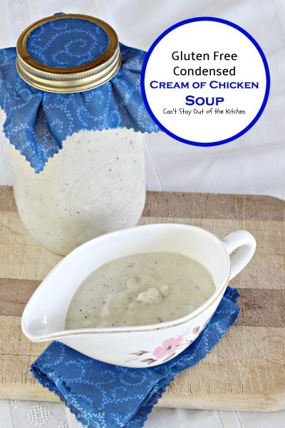 Gluten Free Condensed Cream of Chicken Soup - IMG_4620