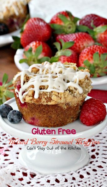 Gluten Free Mixed Berry Streusel Muffins | Can't Stay Out of the Kitchen | fabulous #glutenfree version of one of our favorite #breakfast #muffins. #strawberries #raspberries #blueberries #blackberries