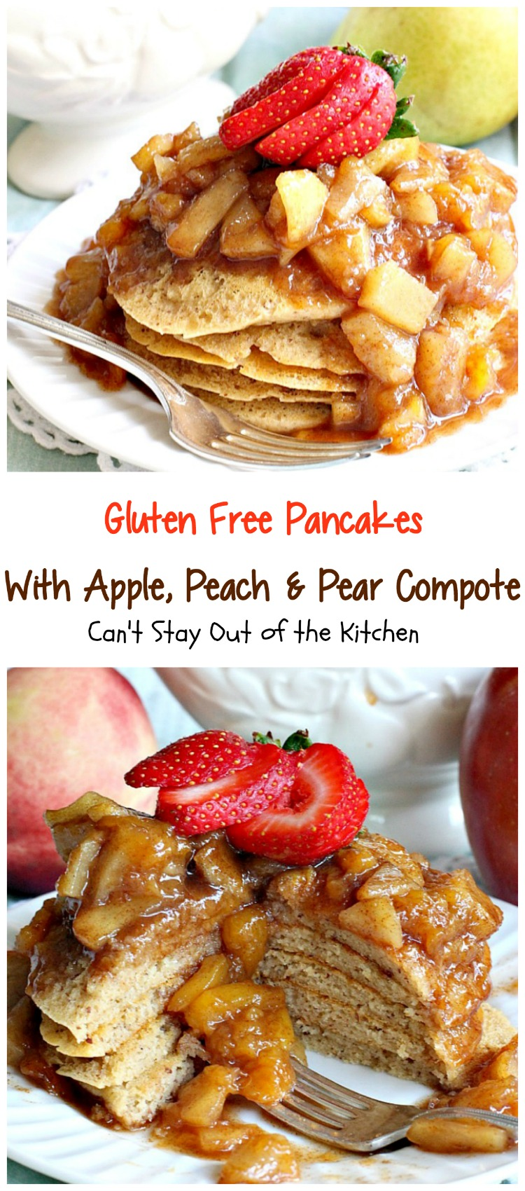 Gluten free pancakes with apple peach amp pear compote can t stay out