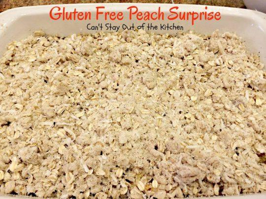 Gluten Free Peach Surprise - IMG_5645