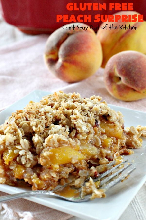 Gluten Free Peach Surprise | Can't Stay Out of the Kitchen | this fantastic #peach #dessert is absolutely spectacular. It uses gluten free flour & coconut oil so it's #glutenfree & #vegan. It's a terrific #recipe for summer #holidays, backyard barbecues & potlucks. Our company loved it! #hazelnuts