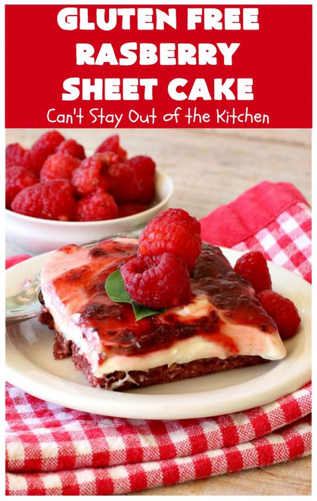 Gluten Free Raspberry Sheet Cake | Can't Stay Out of the Kitchen | this luscious #raspberry #cake will knock your socks off! It's terrific for #Christmas, #ValentinesDay or other #holidays. #Dessert #HolidayDessert #RaspberryDessert #GlutenFree #RaspberrySheetCake #GlutenFreeRaspberrySheetCake
