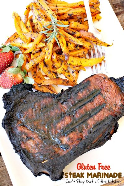 Gluten Free Steak Marinade | Can't Stay Out of the Kitchen | delicious #glutenfree marinade for #steaks, #fish, #pork or #chicken.