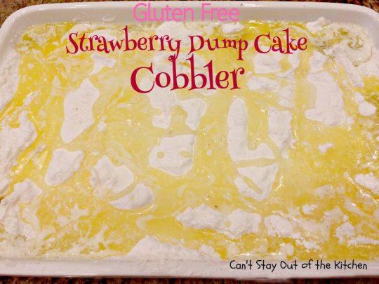 Gluten Free Strawberry Dump Cake Cobbler - IMG_5594.jpg