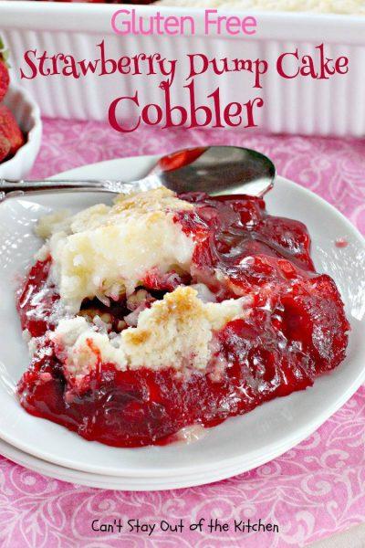 Gluten Free Strawberry Dump Cake Cobbler - IMG_9907.jpg