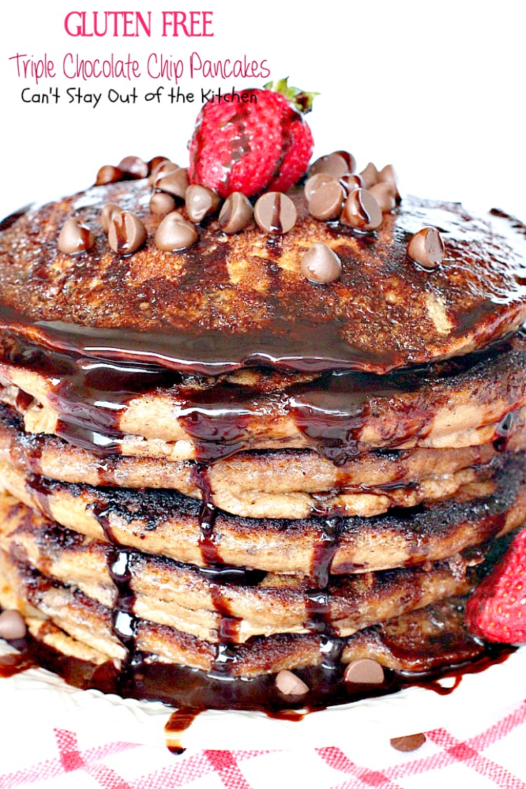 Gluten Free Triple Chocolate Chip Pancakes - Can't Stay Out of the ...