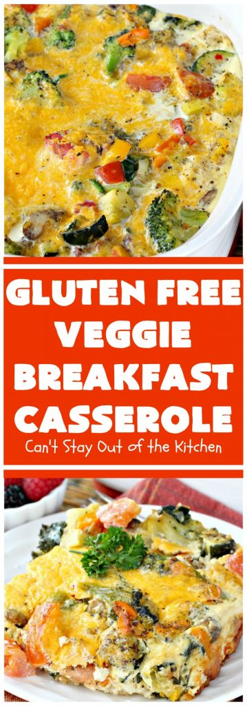 Gluten Free Veggie Breakfast Casserole | Can't Stay Out of the Kitchen | this is one fantastic #breakfast #casserole. This #healthy #glutenfree version is loaded with #veggies but NO meat. This terrific #breakfastcasserole is terrific for #holiday breakfasts like #Christmas or #NewYearsDay. #HolidayBreakfast #ChristmasBreakfast #NewYearsDayBreakfast #vegetarian #HealthyBreakfastCasserole #MeatlessMondays #VegetarianBreakfastCasserole #broccoli #spinach #tomatoes #squash #mushrooms #cheddarcheese
