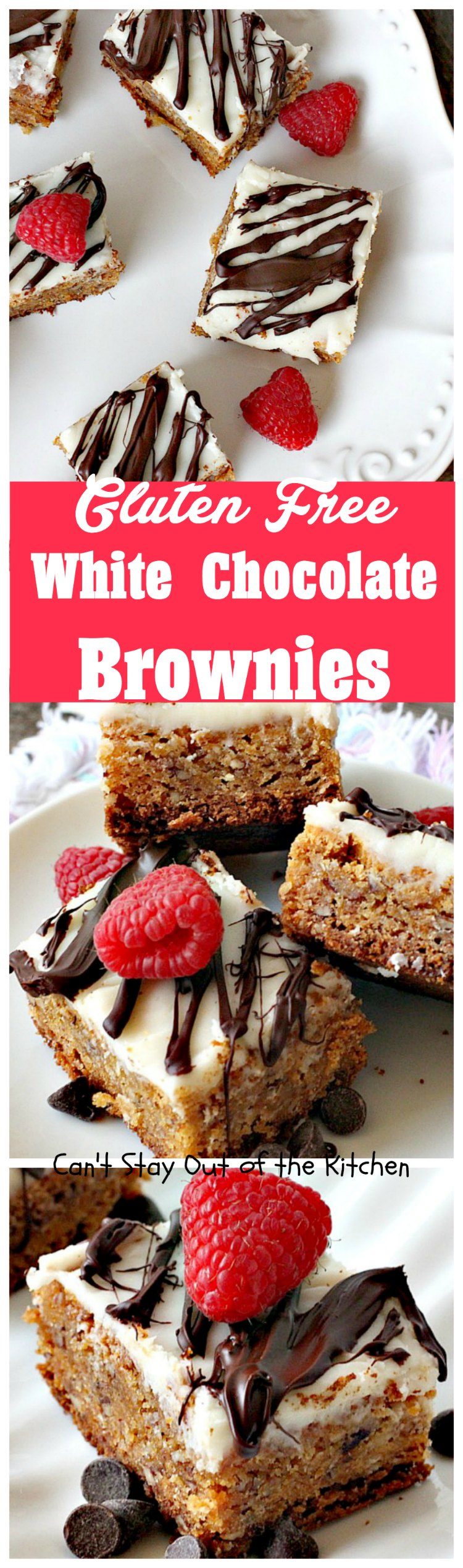 Gluten Free White Chocolate Brownies - Can't Stay Out of the Kitchen