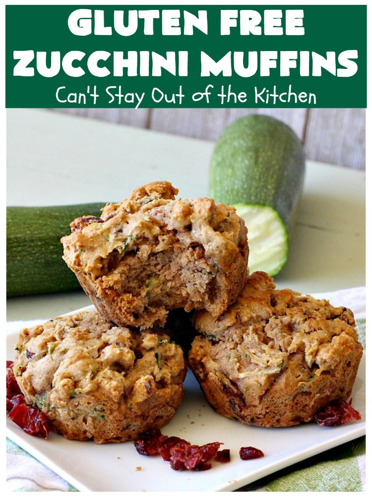 Gluten Free Zucchini Muffins | Can't Stay Out of the Kitchen | these #healthy, #GlutenFree #muffins are outrageously good! Filled with #zucchini, #DriedCranberries & #walnuts and just explode in taste. #ZucchiniMuffins #breakfast #Holiday #HolidayBreakfast #GlutenFreeZucchiniMuffins