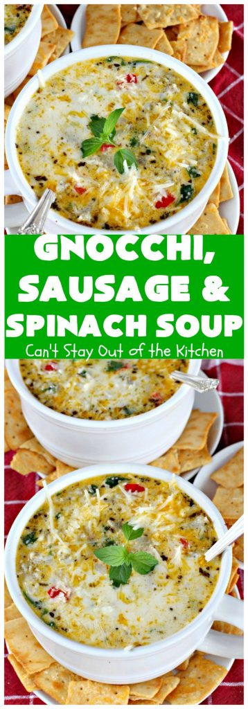 Gnocchi, Sausage and Spinach Soup | Can't Stay Out of the Kitchen | this delightful #glutenfree #soup is made with #sausage, #spinach & potato #gnocchi. It's terrific comfort food for cool, fall & winter nights. #pork #parmesancheese