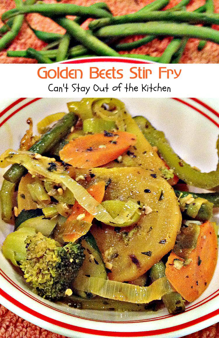 Golden Beets Stir Fry | Can't Stay Out of the Kitchen | healthy and delicious #stirfry using #beets #broccoli #greenbeans #squash and #carrots. #glutenfree #vegan