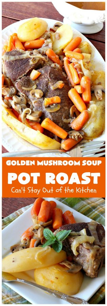 Golden Mushroom Soup Pot Roast | Can't Stay Out of the Kitchen
