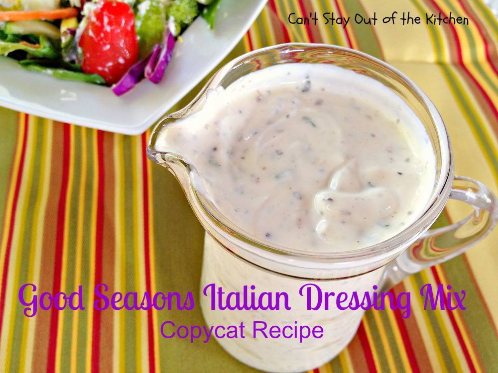 Good Seasons Italian Dressing Mix Copycat Recipe - Can't Stay Out of ...