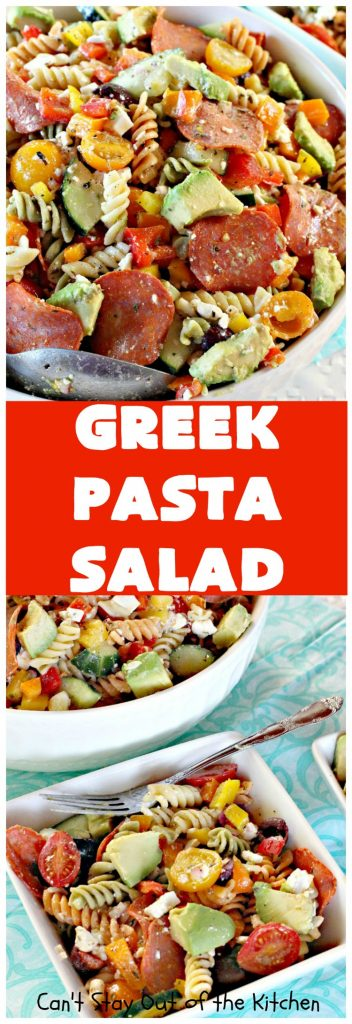 Greek Pasta Salad | Can't Stay Out of the Kitchen | this #pasta #salad is awesome! The #Greek salad spin is terrific. Can be made with #glutenfree pasta & #turkey #pepperoni. #avocados #fetacheese #tomatoes