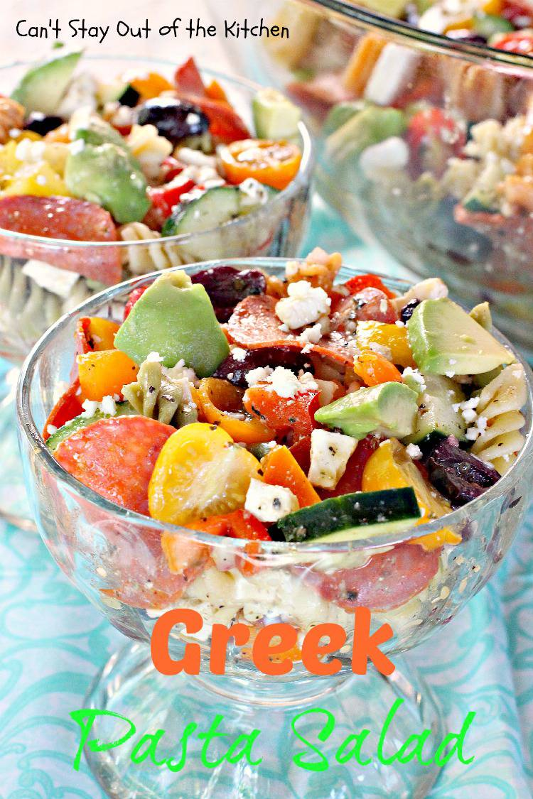 Greek Pasta Salad - Can't Stay Out of the Kitchen