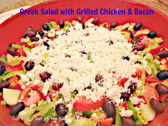 Greek Salad with Grilled Chicken and Bacon - IMG_3512