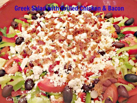Greek Salad with Grilled Chicken and Bacon - IMG_3513