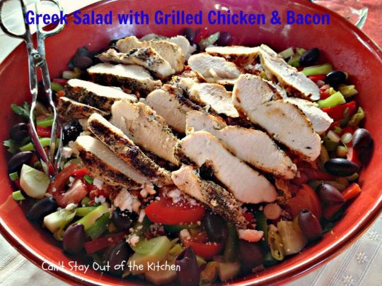 Greek Salad with Grilled Chicken and Bacon - IMG_3527