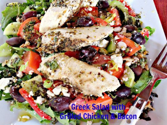 Greek Salad with Grilled Chicken and Bacon - IMG_3699