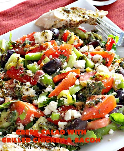 Greek Salad with Grilled Chicken and Bacon | Can't Stay Out of the Kitchen | this amazing #GreekSalad contains both grilled #chicken & #bacon. The flavors are wonderful & the #saladdressing is superb. This is a terrific way to dress up #Greek #Salad. #olives #Fetacheese #pepperocini #glutenfree