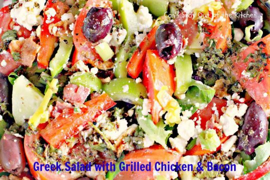 Greek Salad with Grilled Chicken and Bacon - IMG_8859