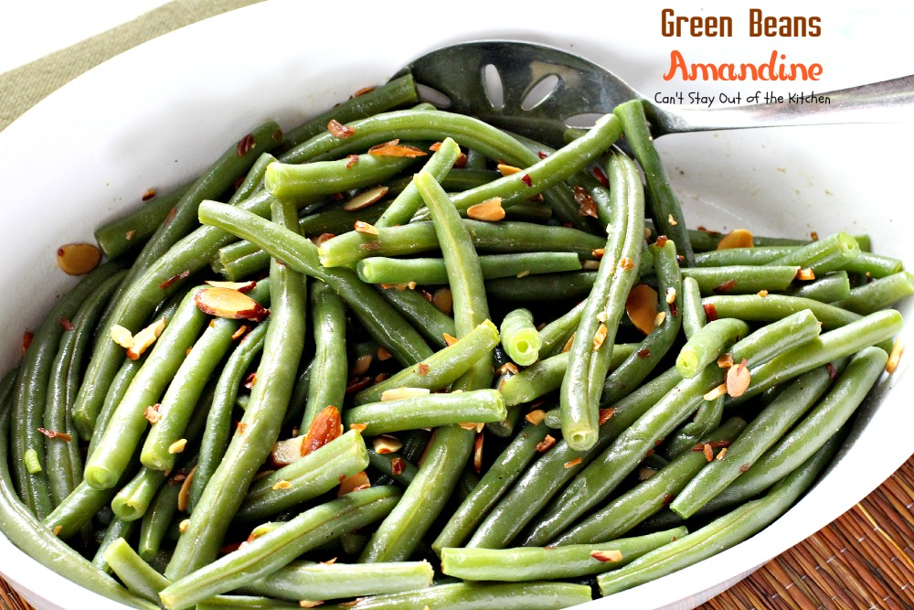 Green Beans Amandine - Can't Stay Out of the Kitchen