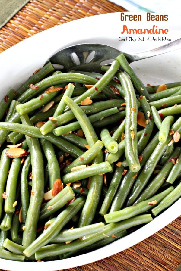 Green Beans Amandine | Can't Stay Out of the Kitchen