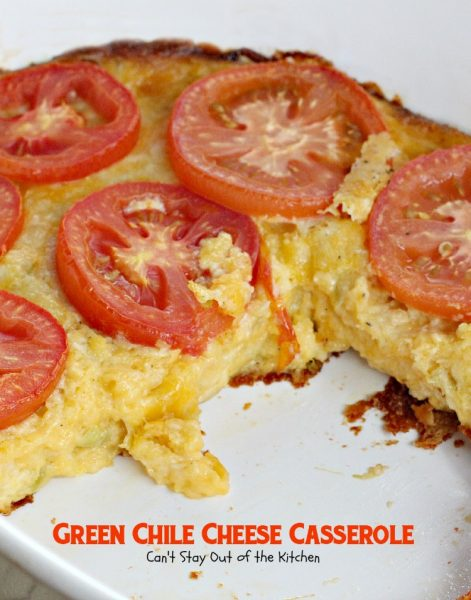 Green Chile Cheese Casserole | Can't Stay Out of the Kitchen | we love this wonderful #breakfast #casserole filled with #greenchiles and #cheese.