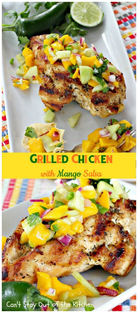 Grilled Chicken with Mango Salsa | Can't Stay Out of the Kitchen