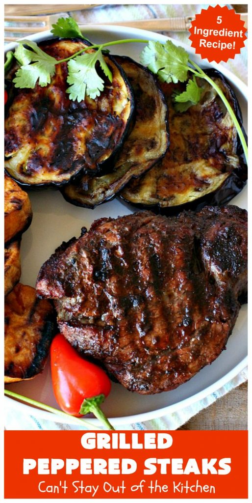 Grilled Peppered Steaks | Can't Stay Out of the Kitchen | this fantastic 5-ingredient #recipe is absolutely mouthwatering & irresistible. Terrific for busy week night dinners or when grilling out with friends. #GlutenFree #GrilledPepperedSteaks #tailgating