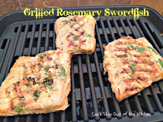 Grilled Rosemary Swordfish - IMG_4158