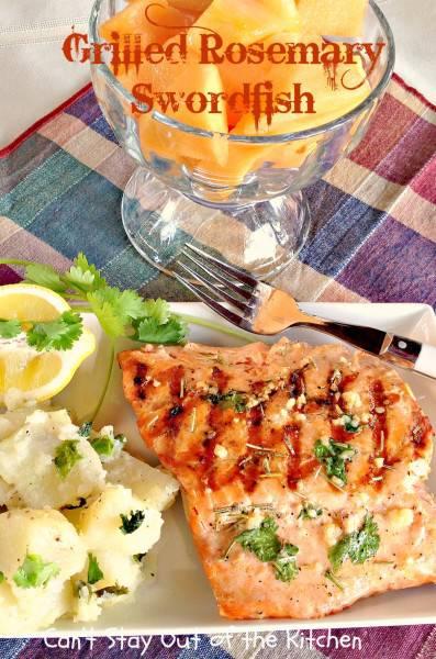 Grilled Rosemary Swordfish - IMG_4200