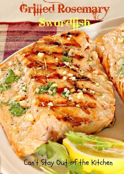 Grilled Rosemary Swordfish - IMG_9295